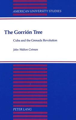 The Gorrion Tree: Cuba and the Grenada Revolution