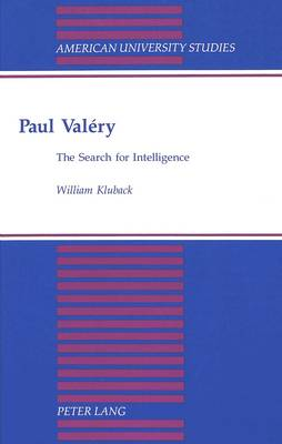 Paul Valery: The Search for Intelligence