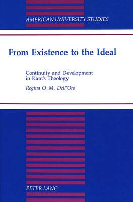From Existence to the Ideal: Continuity and Development in Kant's Theology