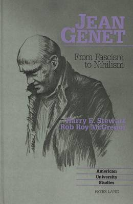 Jean Genet: from Fascism to Nihilism