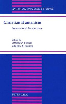 Christian Humanism: International Perspectives