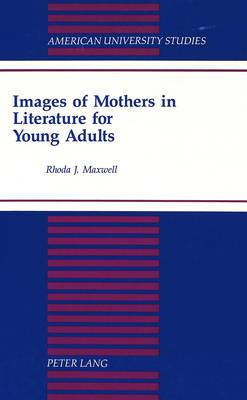 Images of Mothers in Literature for Young Adults