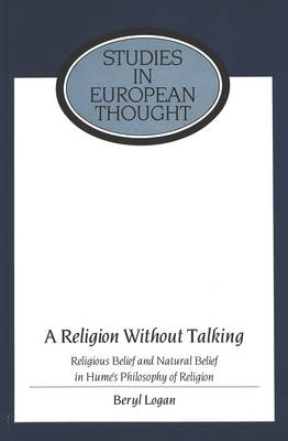 A Religion Without Talking: Religious Belief and Natural Belief in Hume's Philosophy of Religion