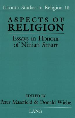 Aspects of Religion: Essays in Honour of Ninian Smart