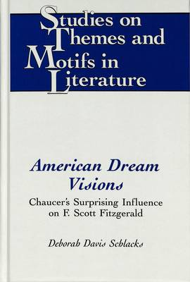 American Dream Visions: Chaucer's Surprising Influence on F. Scott Fitzgerald