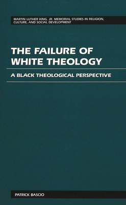 The Failure of White Theology: A Black Theological Perspective