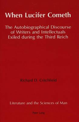 When Lucifer Cometh: The Autobiographical Discourse of Writers and Intellectuals Exiled During the Third Reich