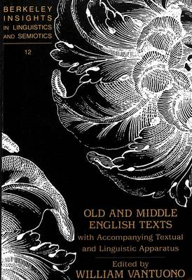 Old and Middle English Texts with Accompanying Textual and Linguistic Apparatus