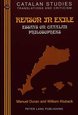 Reason in Exile: Essays on Catalan Philosophers