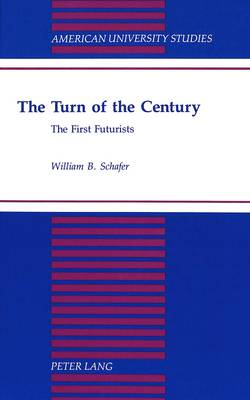 The Turn of the Century: The First Futurists