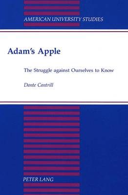 Adam's Apple: The Struggle Against Ourselves to Know