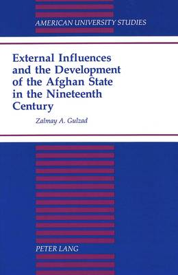 External Influences and the Development of the Afghan State