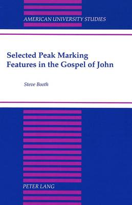 Selected Peak Marking Features in the Gospel of John
