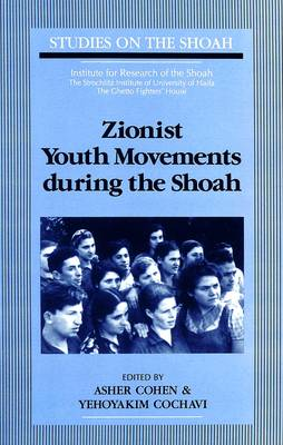 Zionist Youth Movements During the Shoah
