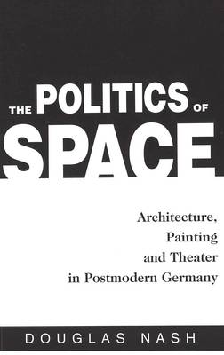 The Politics of Space: Architecture, Painting, and Theater