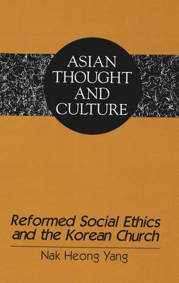 Reformed Social Ethics and the Korean Church
