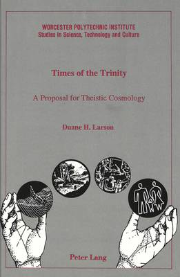 Times of the Trinity: A Proposal for Theistic Cosmology