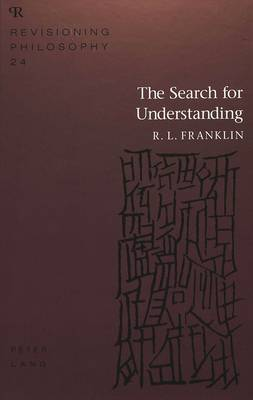 The Search for Understanding