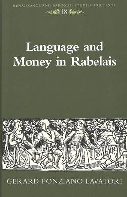 Language and Money in Rabelais