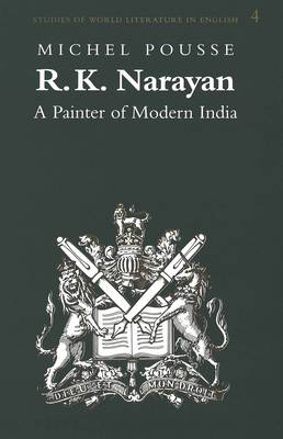 R.K. Narayan: A Painter of Modern India