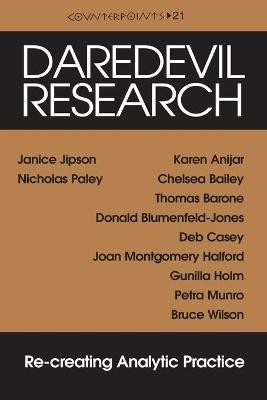 Daredevil Research: Re-creating Analytic Practice