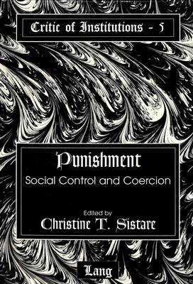Punishment: Social Control and Coercion