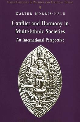 Conflict and Harmony in Multi-Ethnic Societies: An International Perspective