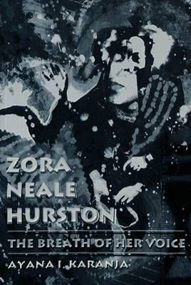 Zora Neale Hurston: The Breath of Her Voice