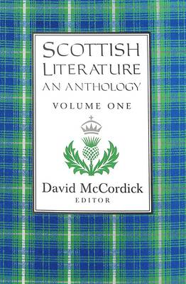 Scottish Literature: An Anthology Volume I