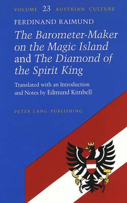 The Barometer-Maker on the Magic Island and The Diamond of the Spirit King: Translated with an Introduction and Notes by Edmund Kimbell