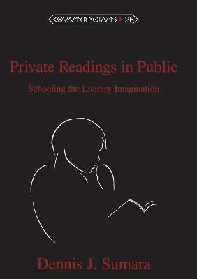 Private Readings in Public: Schooling the Literary Imagination