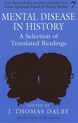 Mental Disease in History: A Selection of Translated Readings