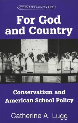 For God and Country: Conservatism and American School Policy
