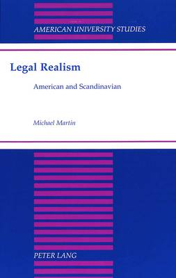 Legal Realism: American and Scandinavian