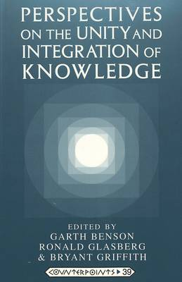 Perspectives on the Unity and Integration of Knowledge