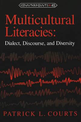 Multicultural Literacies: Dialect, Discourse, and Diversity