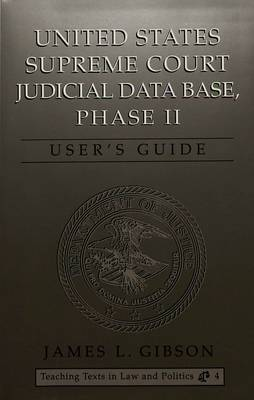 United States Supreme Court Judicial Data Base, Phase II: User's Guide