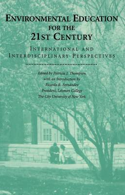 Environmental Education for the 21st Century: International and Interdisciplinary Perspectives