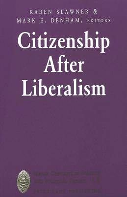 Citizenship After Liberalism