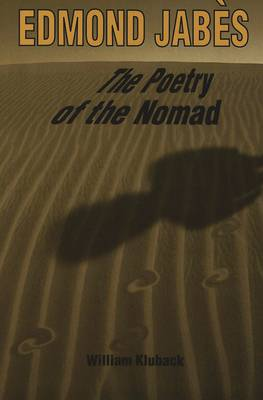 Edmond Jabes the Poetry of the Nomad