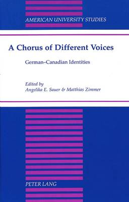 A Chorus of Different Voices: German-Canadian Identities