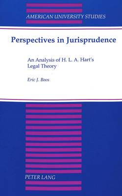 Perspectives in Jurisprudence: An Analysis of H. L. A. Hart's Legal Theory