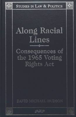 Along Racial Lines: Consequences of the 1965 Voting Rights Act