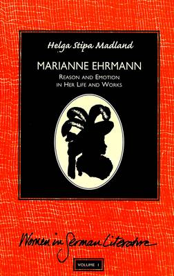 Marianne Ehrmann: Reason and Emotion in Her Life and Works