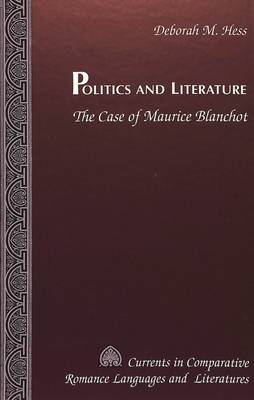 Politics and Literature: The Case of Maurice Blanchot
