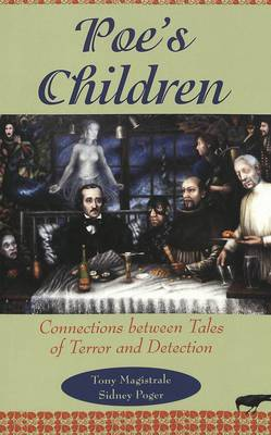 Poe's Children: Connections Between Tales of Terror and Detection