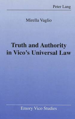 Truth and Authority in Vico's Universal Law