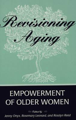 Revisioning Aging: Empowerment of Older Women