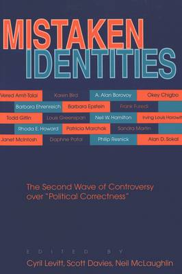 Mistaken Identities: The Second Wave of Controversy Over Political Correctness