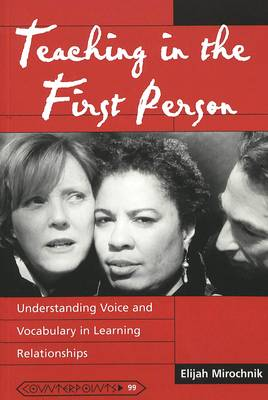 Teaching in the First Person: Understanding Voice and Vocabulary in Learning Relationships
